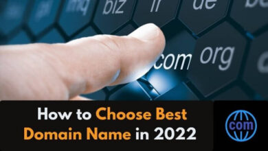 How to Choose Best Domain Name in 2022